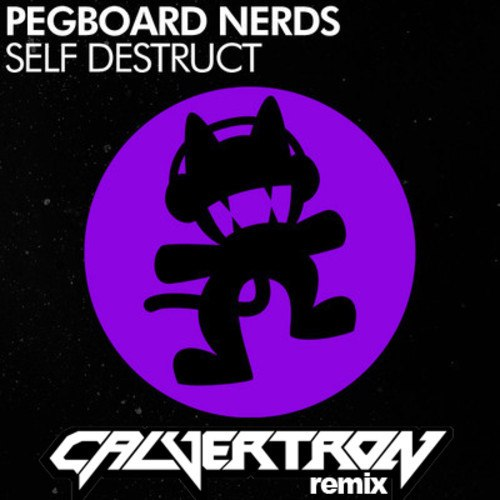 Pegboard Nerds - Self Destruct (Calvertron Remix)