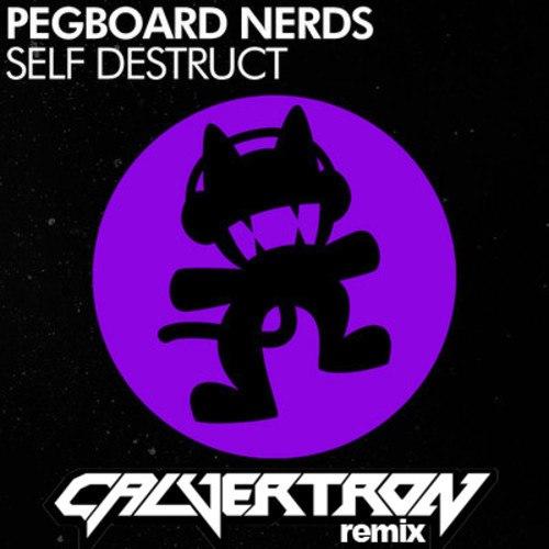 Pegboard Nerds - Self Destruct (Calvertron Remix)