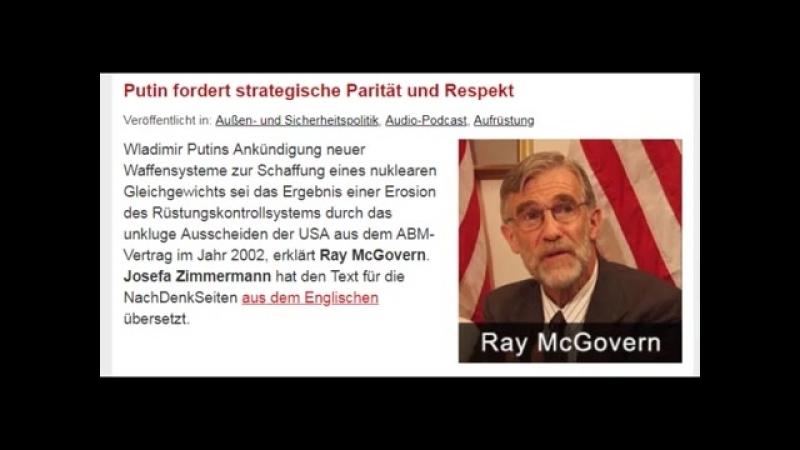 Ex CIA-Analyst Ray McGovern - Putin fordert strategische Parität und Respekt