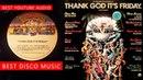 THANKS GOD IT'S FRIDAY Popular DISCO music - Disc 1 (Side 1 / 2)