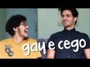 SOBRE SER GAY E CEGO NO MUNDO DOS PADRÕES DE BELEZA