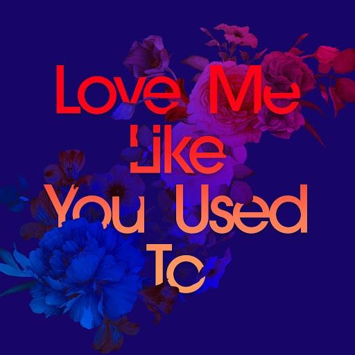Kaskade альбом Love Me Like You Used To