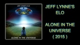 Electric Light Orchestra - Alone in the Universe - 2015 ( Remastered Audio )