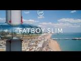 ТРАНСЛЯЦИЯ I HD 21-o0-2o18 _ Fatboy Slim @ British Airways i360 #2o18