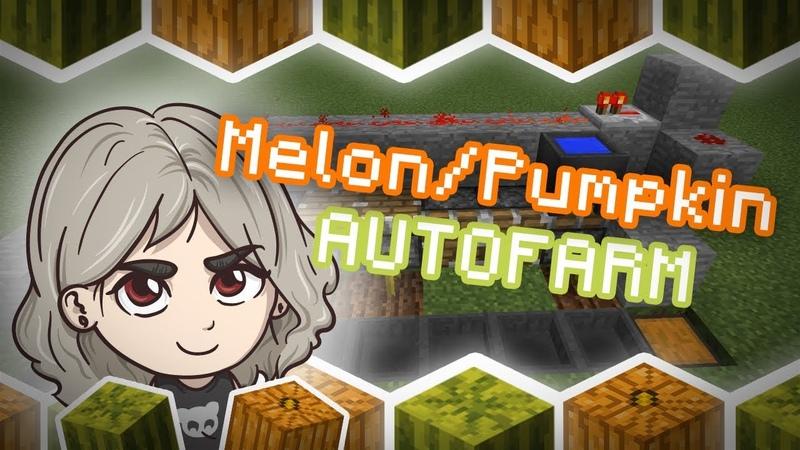 How to Make Cool Melon Pumpkin Autofarm in Minecraft