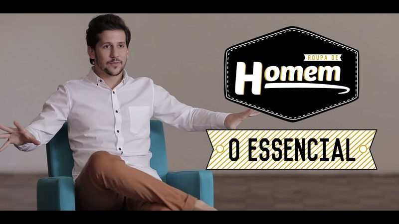 ROUPA DE HOMEM - O ESSENCIAL