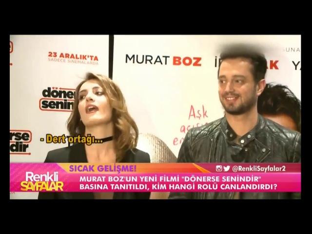 Murat Boz'un Dönerse Senindir Filminin Basın Gösteriminden Renkli Görüntüler / Renkli Sayfalar