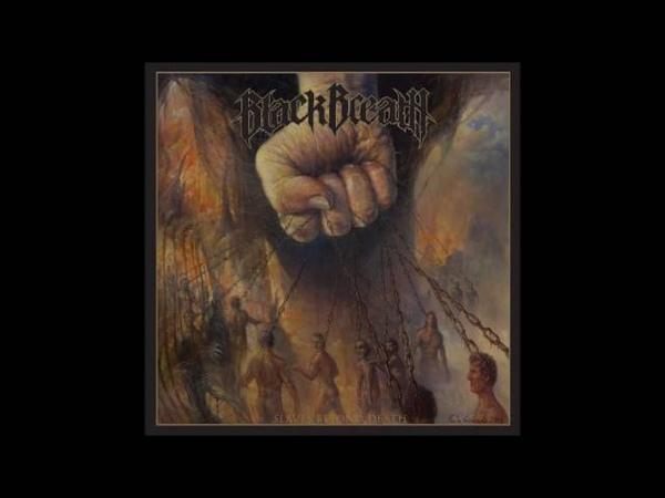Black Breath - Slaves Beyond Death (2015) Full Album HQ (Death Metal)