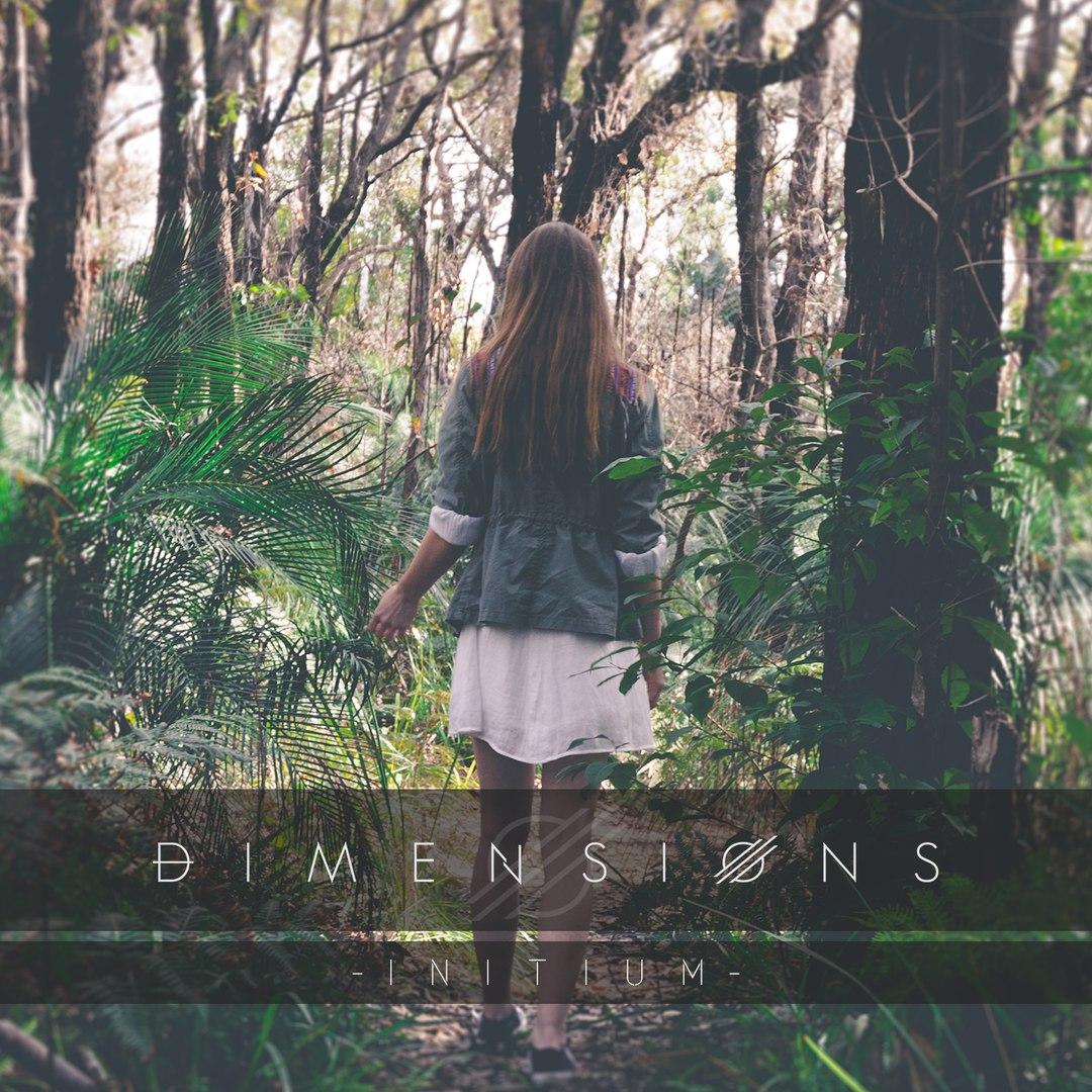 Dimensions - Initium [EP] (2016)