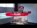 Break Advice - The Fundamentals   Flare with Lil G