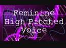 Get A High Pitched Feminine Voice! MTF HRT M2F Transgender Binaural Subliminals