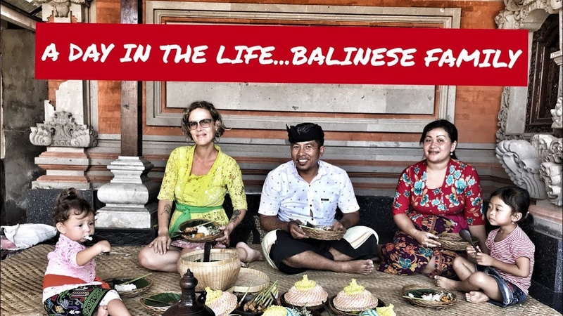 A DAY IN THE LIFE OF A BALINESE FAMILY - BE BALINESE - TRAVEL WITH KIDS