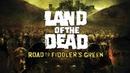 Прохождение Land of the Dead: Road to Fiddlers Green 1 Незваные гости