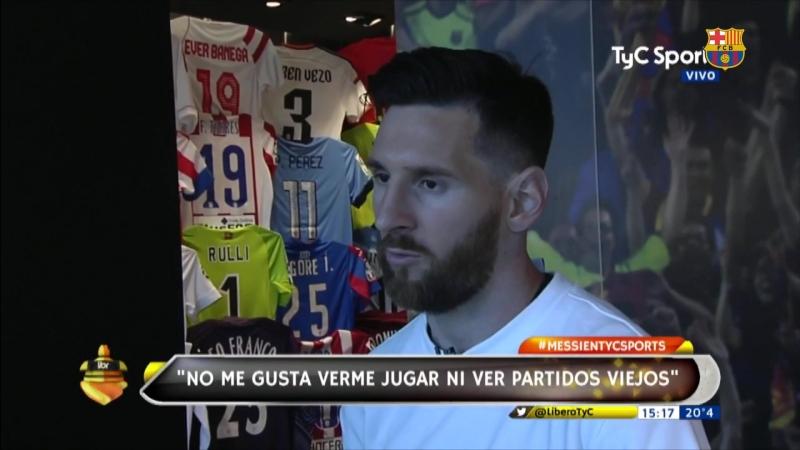 Declaraciones Leo Messi a TyC Sports 2017/2018
