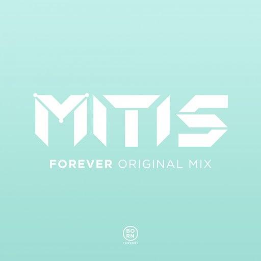 MitiS альбом Forever