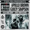 TEPLIZA @ APOLLO BROWN, GUILTY SIMPSON & TORAE