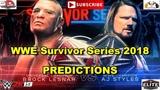 WWE Survivor Series 2018 Brock Lesnar vs. AJ Styles Champion vs. Champion Predictions WWE 2K19