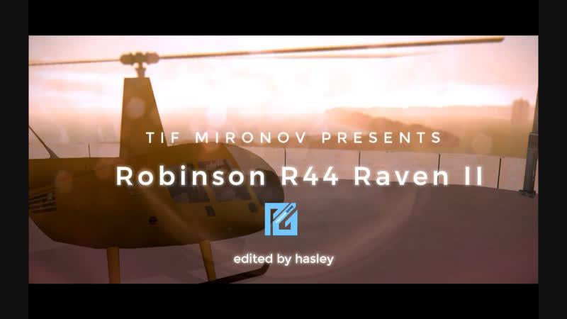 TIF MIRONOV | Robinson R44 Raven II | PREMIER GAME