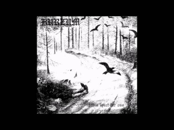 Burzum - Hvis lyset tar oss (Full Album)[1994]