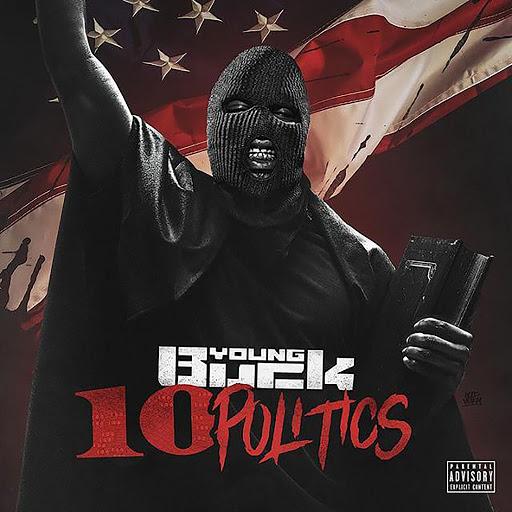 Young Buck альбом 10 Politics