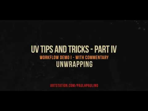 UV tips and tricks Part IV Workflow Demo I with commentary UNWRAPPING