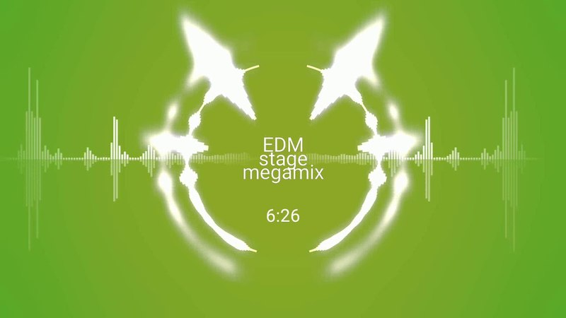 EDM Stage - MEGAMIX