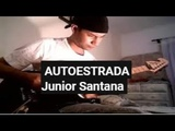 AUTOESTRADA - Junior Santana