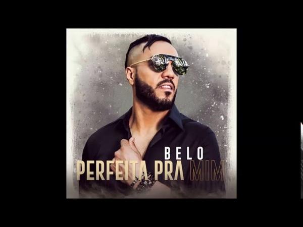Belo - Perfeita Pra Mim (Áudio Oficial)