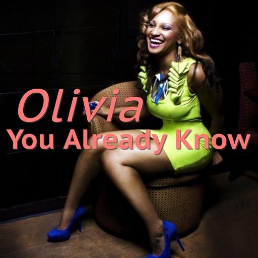 Olivia альбом You Already Know