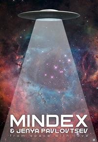 MINDEX & Jenya Pavlovtsev (LIVE)