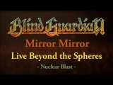 Blind Guardian - Mirror Mirror (2017) (Official Live Video)