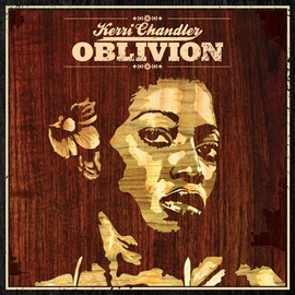 Kerri Chandler альбом Oblivion