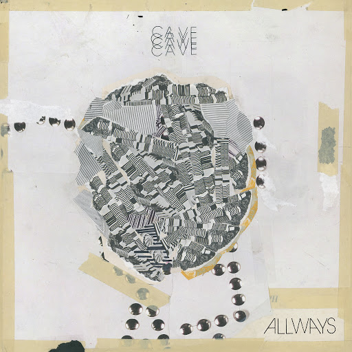 Cave альбом Allways