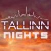 TALLINN NIGHTS