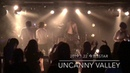 Uncanny valley(@1/22 今池3STAR)