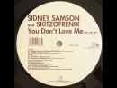 Sidney Samson & Skitzofrenix - You don't love me (no no no) (DannyOneDJ 'The'First'SEX'Teacher' mash up)