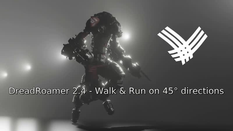 DreadRoamer 2.4 - Walk Run on 45° directions