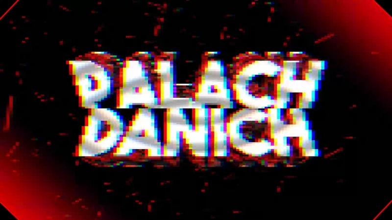 Intro by Palach Danich