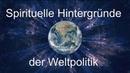 Weltpolitik Politik Deutschland Weltgeschichte Weltherrschaft spirituell Deep State NWO 24 7