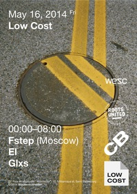 Low Cost w/ Fstep @ Stackenschneider. May 16
