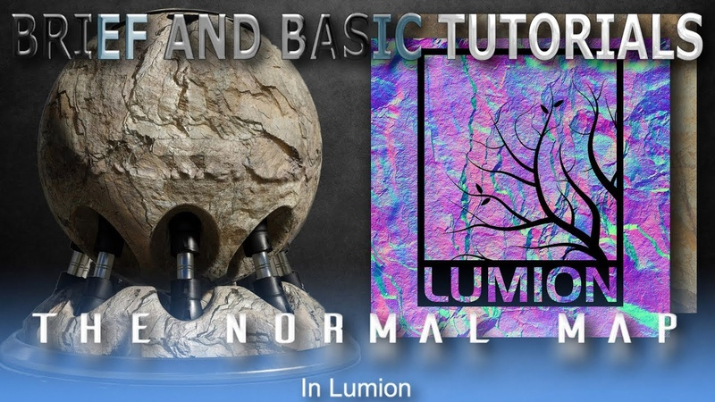 The Normal Map | Lumion Brief and Basic Tutorial