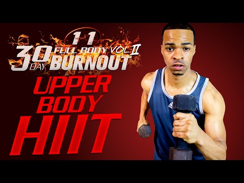 45 Min. Upper Body HIIT Arms Toning Workout | Day 11 - 30 Day Full Body Burnout Vol. 2