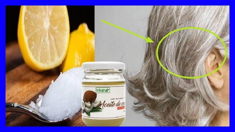 Elimina las Canas con Aceite de Coco y Limón, y Recupera el Color Natural de tu Cabello
