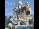 OGRE - Dawn of the Proto-Man Full Album 2003