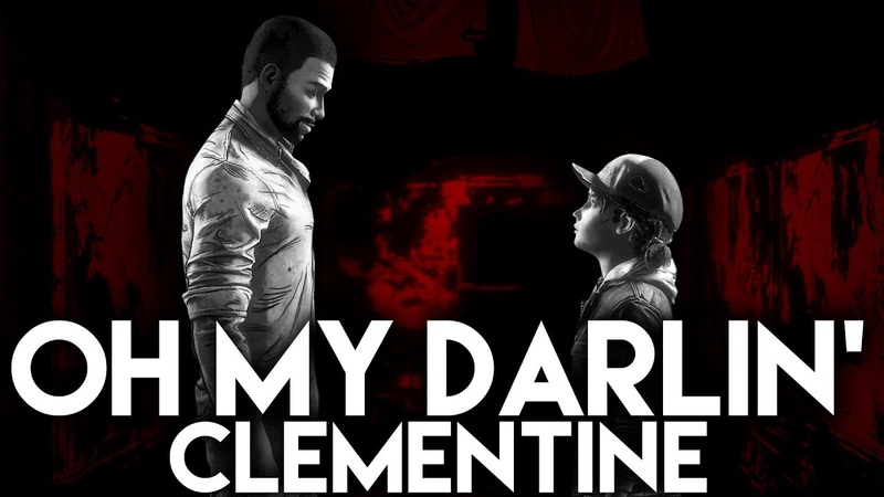 Oh My Darlin' Clementine - REMIX - Cover by Anna Marie - The Walking Dead: The Final Season