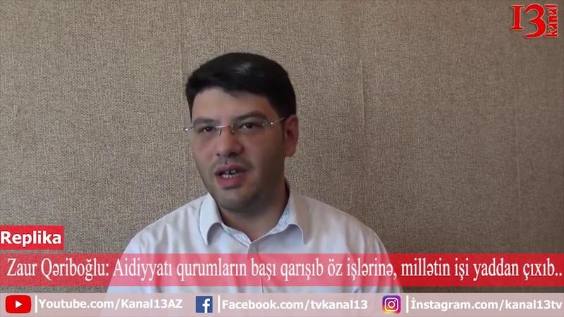 Məmurların başı qarışıb özlərinin şəxsi biznesini artırmağa- Zaur Qəriboğlu