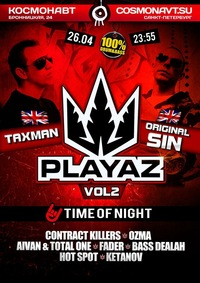 Мы идём на TIME OF NIGHT: PLAYAZ * VOL.2)))