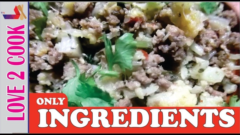 Tasty Gobi Keema Ingredients-Cauliflower Recipes-Vegetable Recipes Urdu Hindi 2018