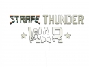 Trailer: Strafe War Thunder v.0b
