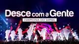 Harmonia do Samba - Desce Com a Gente DVD Ao Vivo Em Bras